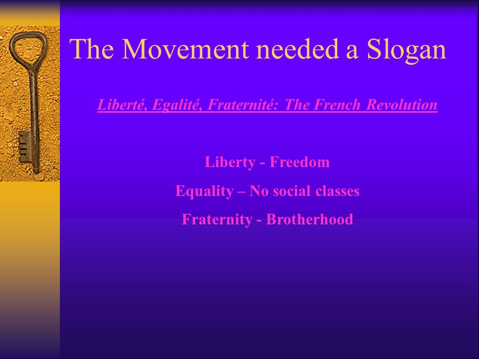 The Movement needed a Slogan