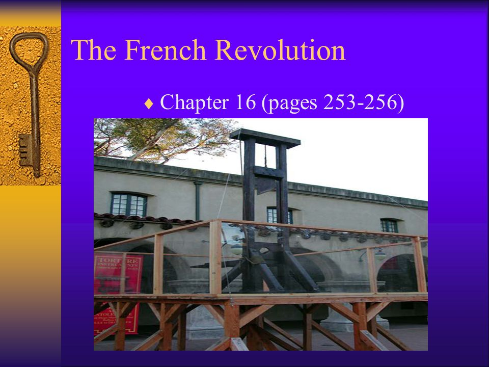 The French Revolution Chapter 16 (pages 253-256)