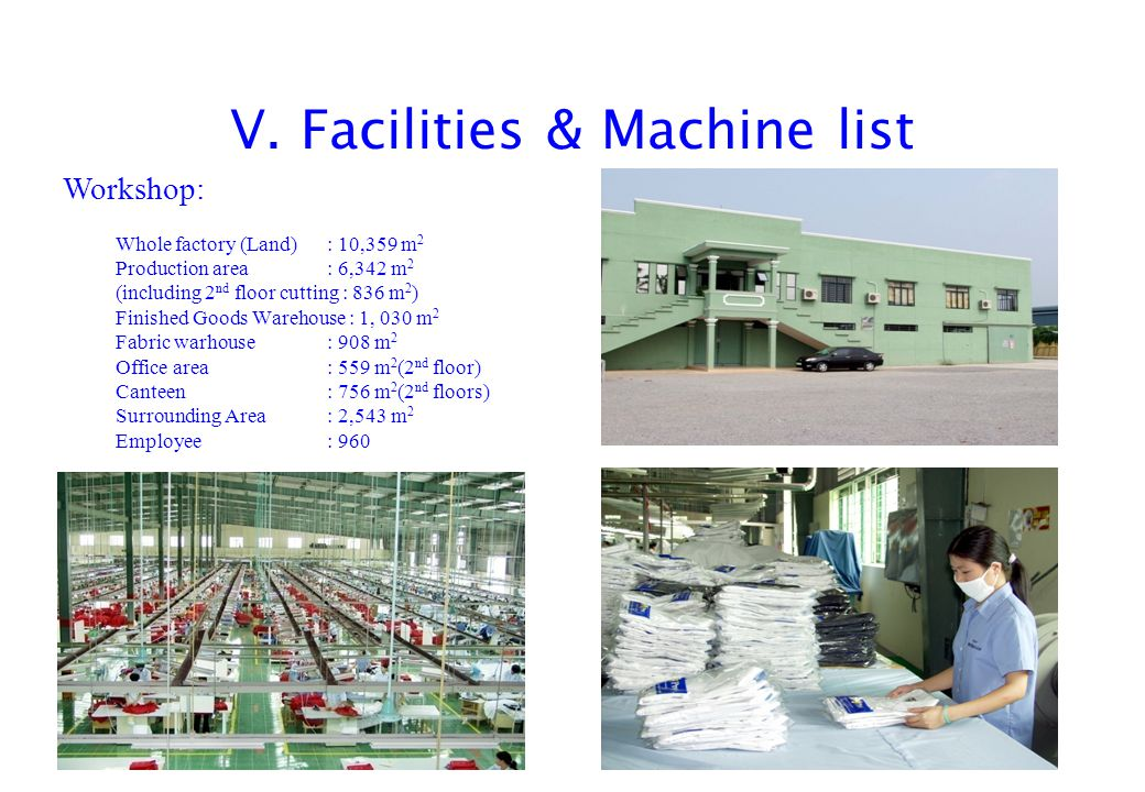 V. Facilities & Machine list
