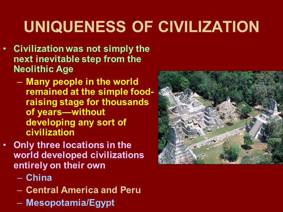 UNIQUENESS OF CIVILIZATION