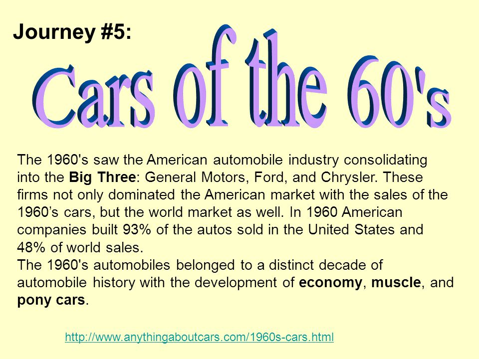 Journey #5: Cars of the 60 s.