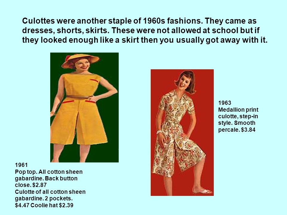 Culottes were another staple of 1960s fashions