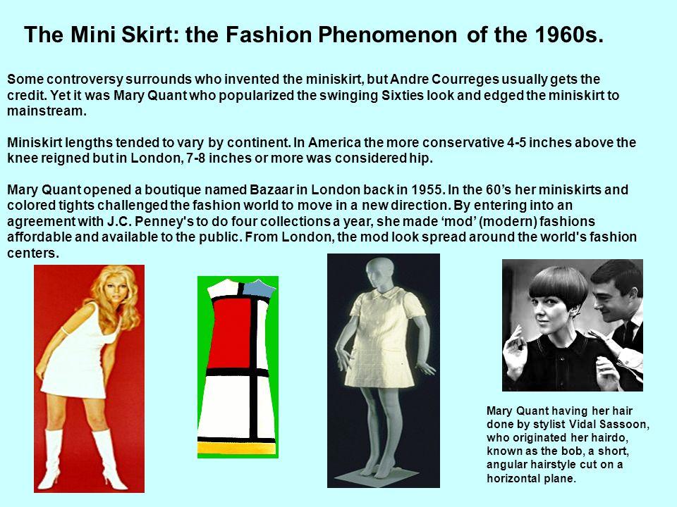 The Mini Skirt: the Fashion Phenomenon of the 1960s.