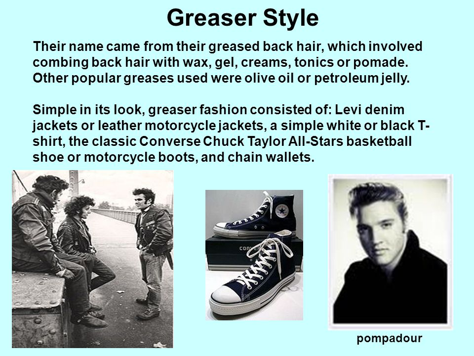 Greaser Style