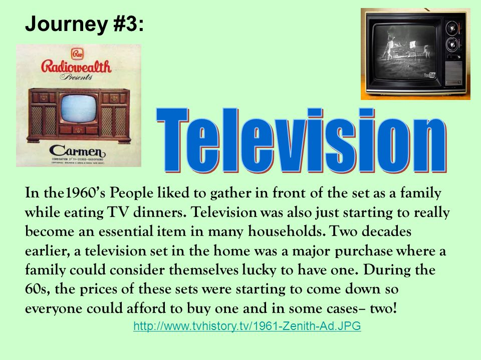 Journey #3: Television.
