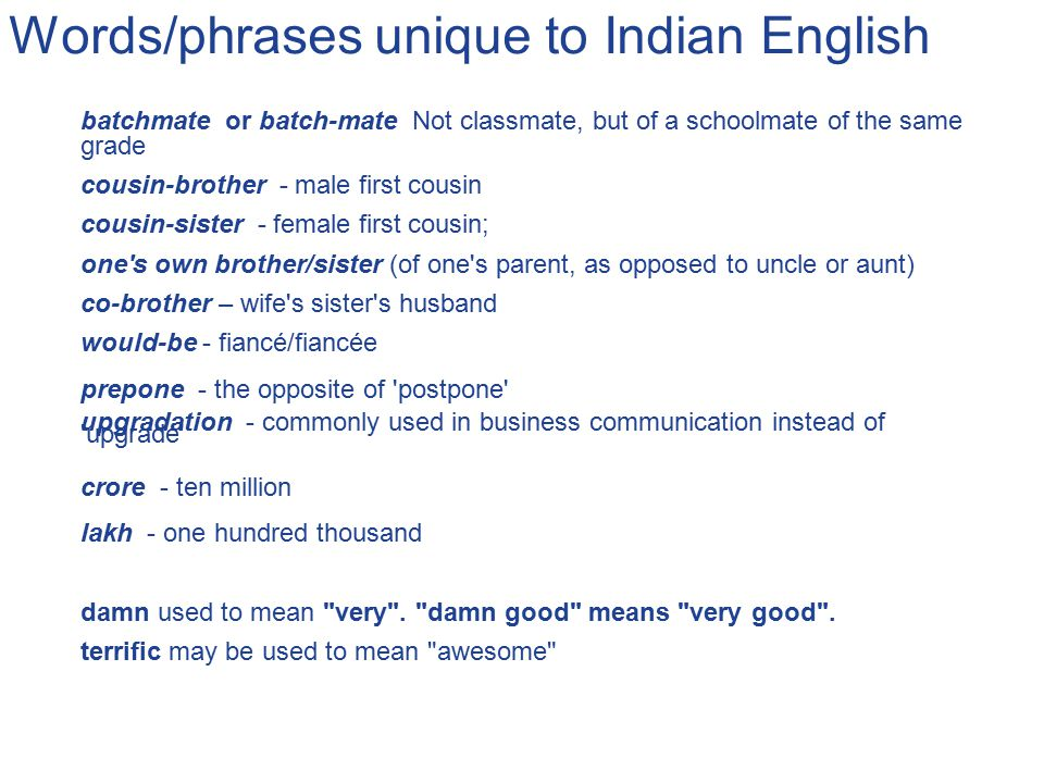 Words/phrases unique to Indian English