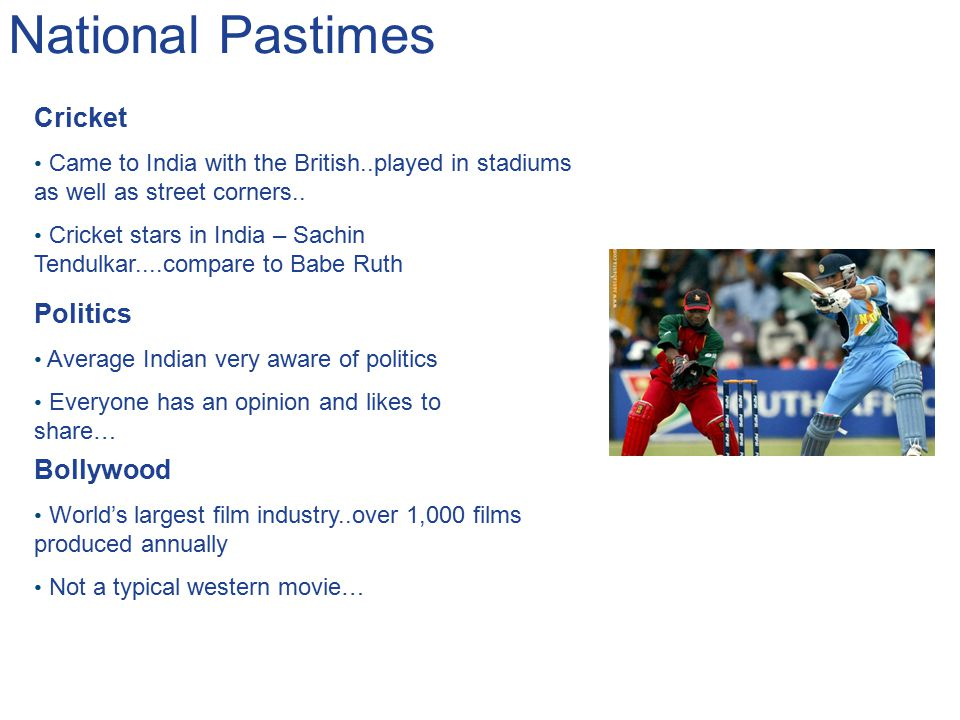 National Pastimes Cricket Politics Bollywood