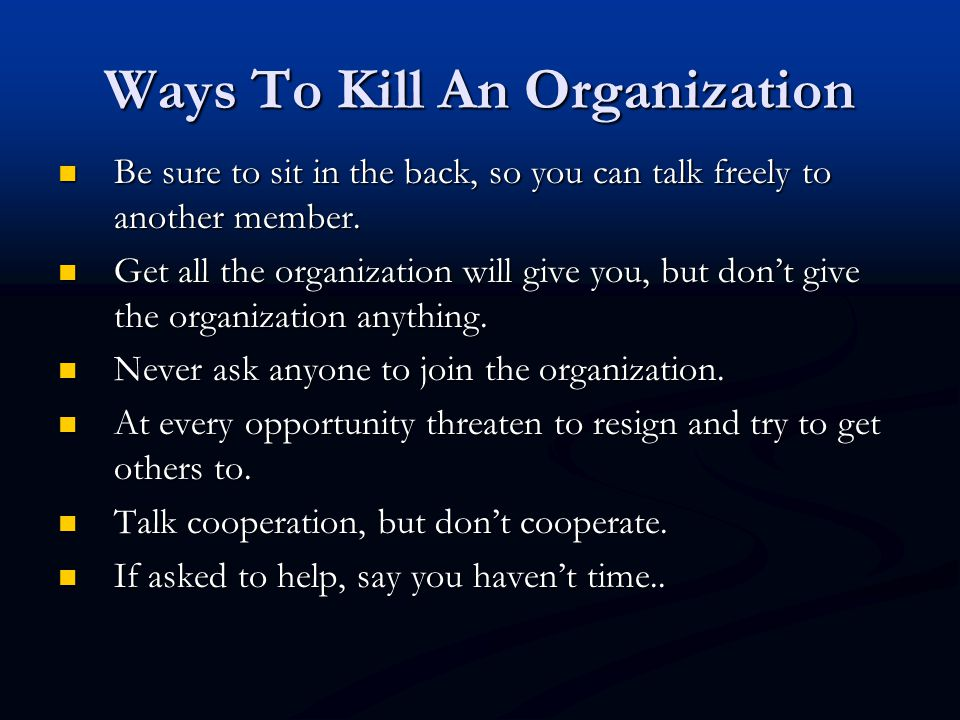 Ways To Kill An Organization