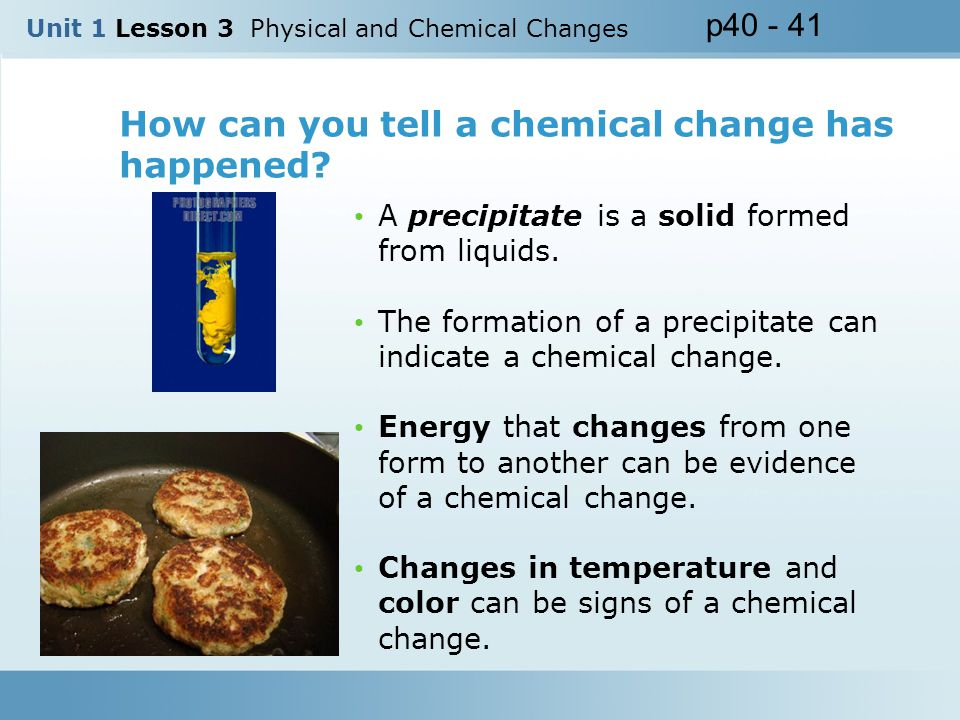 How can you tell a chemical change has happened