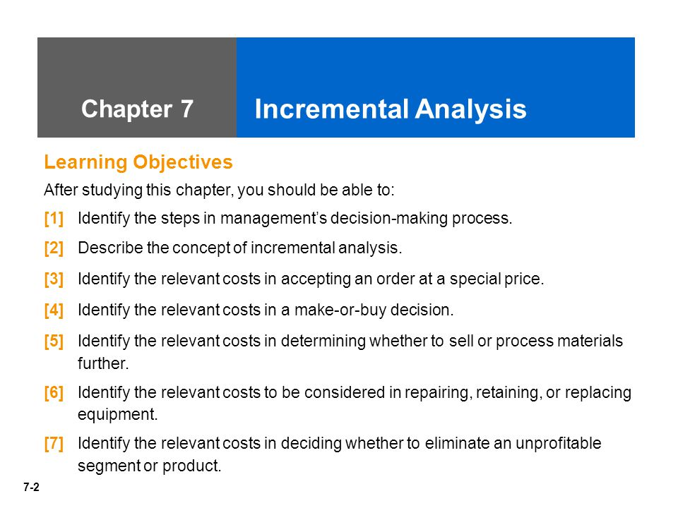 Incremental Analysis Chapter 7 Learning Objectives