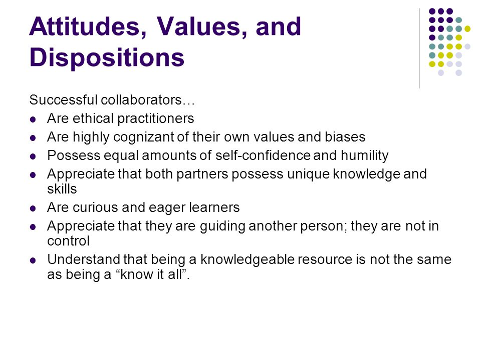 Attitudes, Values, and Dispositions