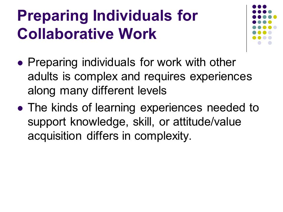 Preparing Individuals for Collaborative Work