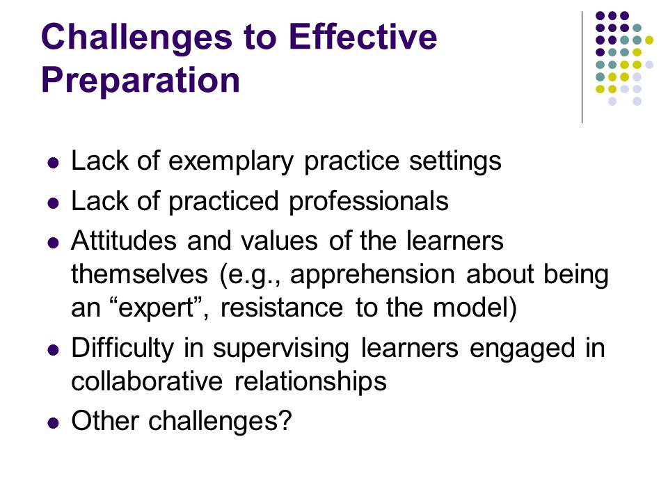 Challenges to Effective Preparation
