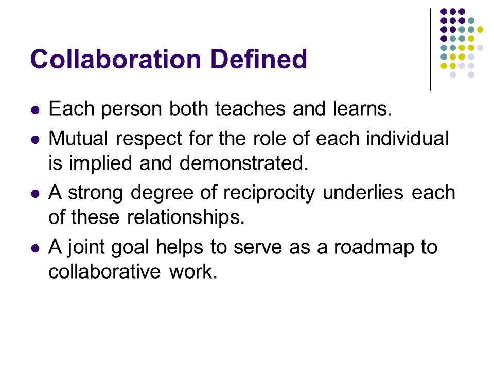 Collaboration Defined