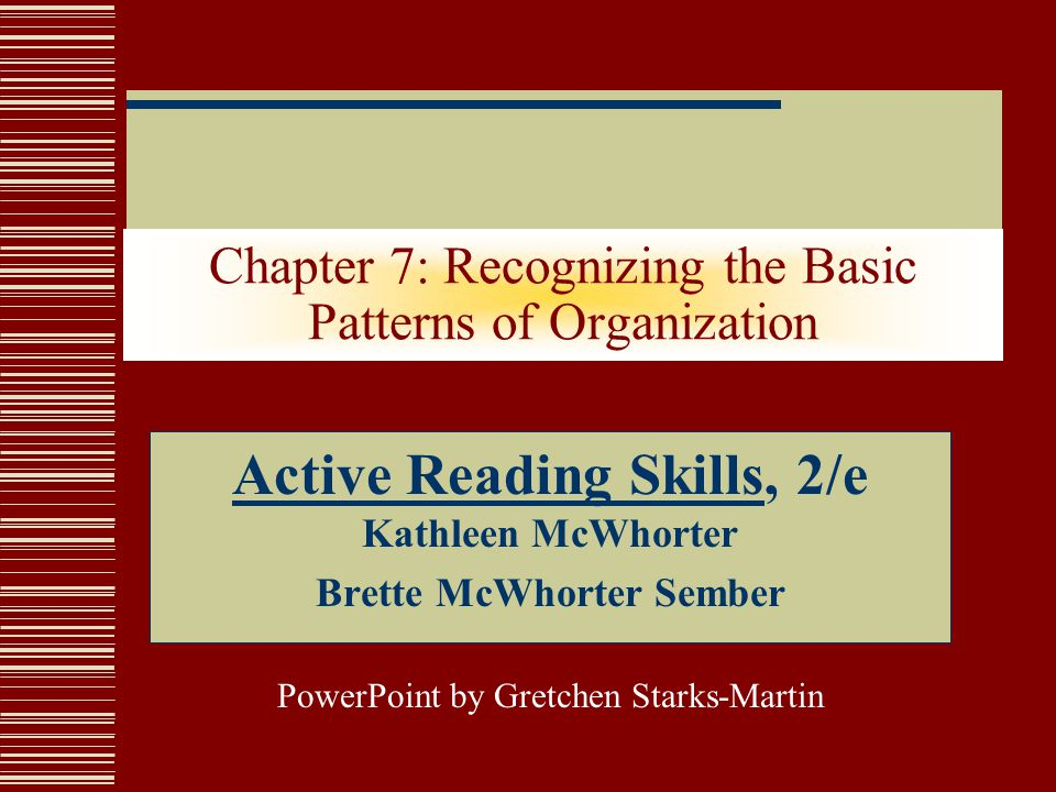 Chapter 7: Recognizing the Basic Patterns of Organization