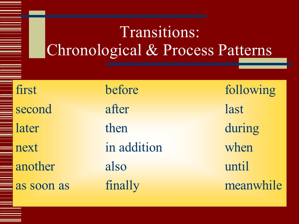Transitions: Chronological & Process Patterns