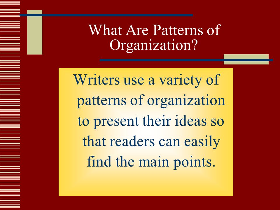 What Are Patterns of Organization