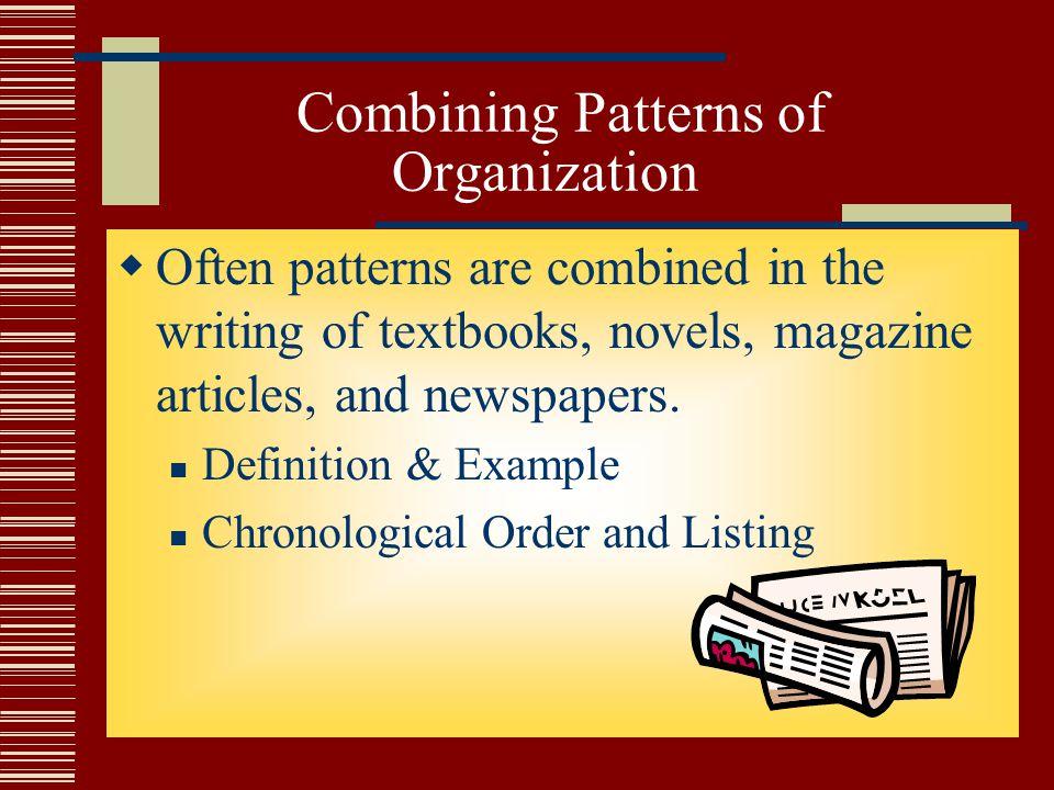 Combining Patterns of Organization