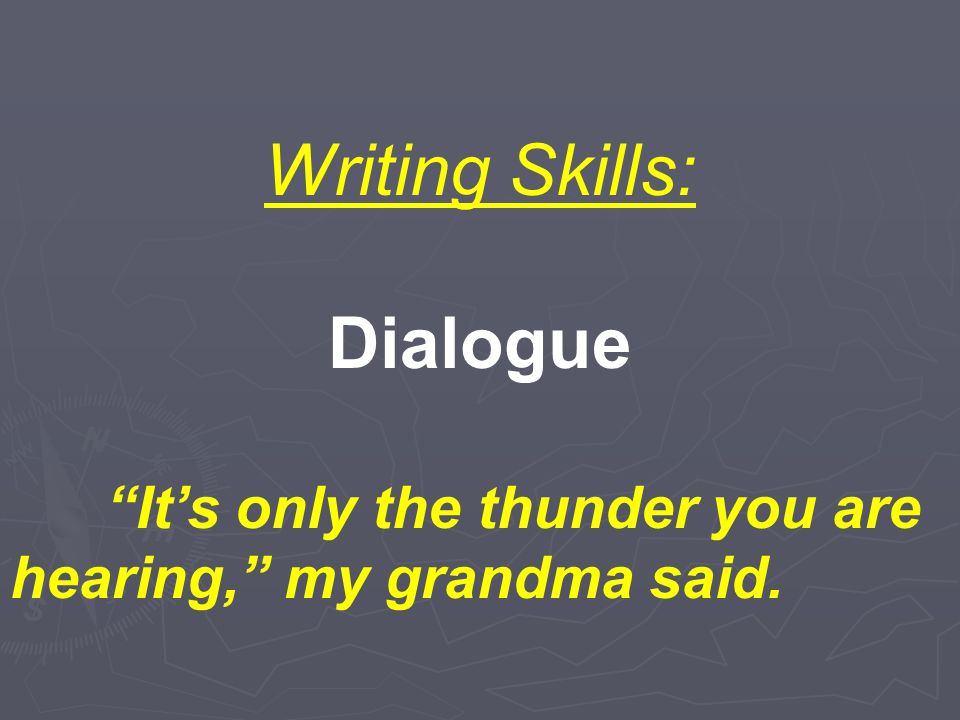 Writing Skills: Dialogue