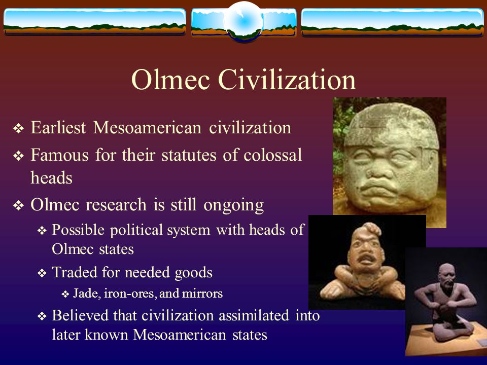 Olmec Civilization Earliest Mesoamerican civilization