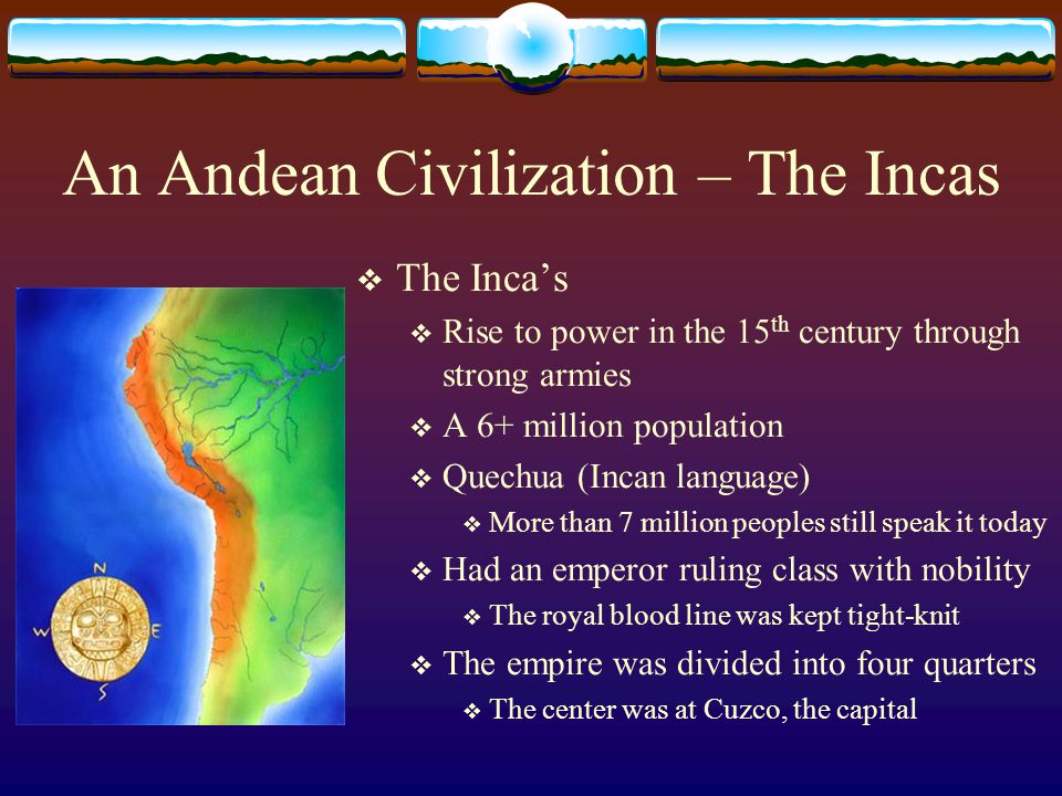 An Andean Civilization – The Incas