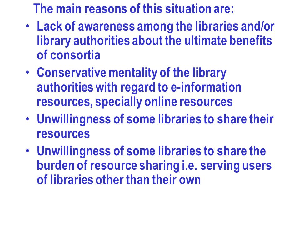 Unwillingness of some libraries to share their resources