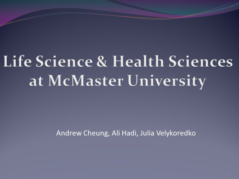 Life Science & Health Sciences at McMaster University