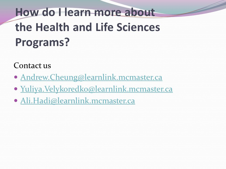 How do I learn more about the Health and Life Sciences Programs