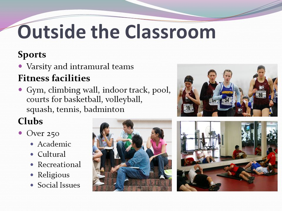 Outside the Classroom Sports Fitness facilities Clubs