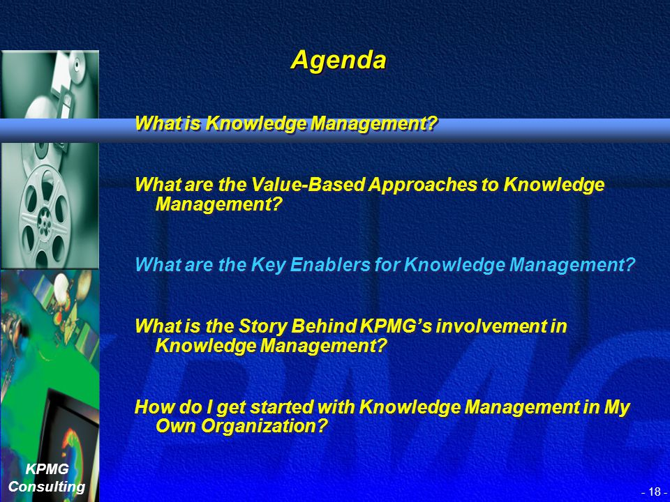 Agenda What is Knowledge Management