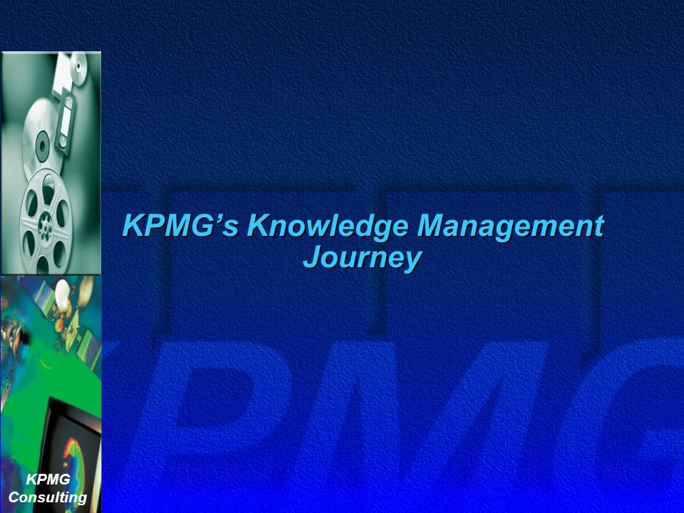 KPMG's Knowledge Management Journey