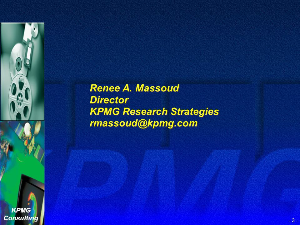 KPMG Research Strategies rmassoud@kpmg.com