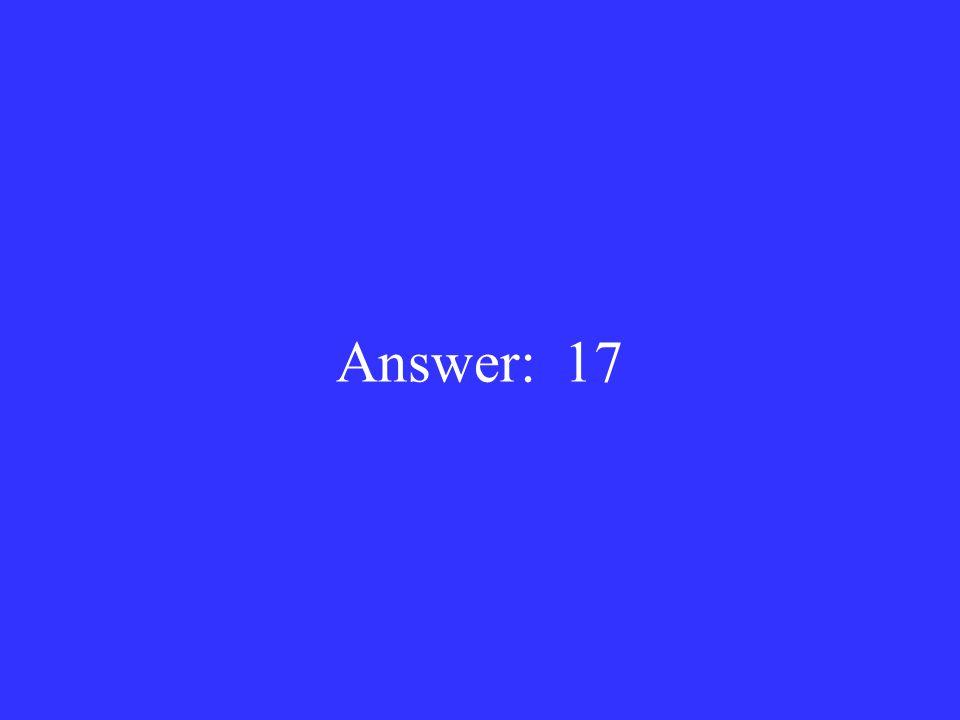 Answer: 17