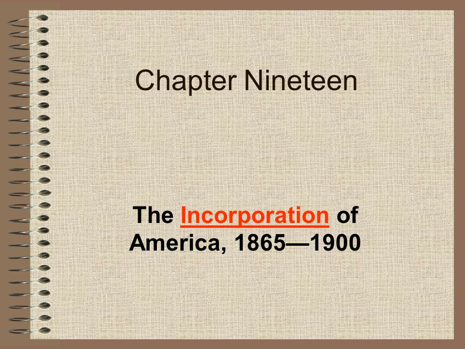 The Incorporation of America, 1865—1900