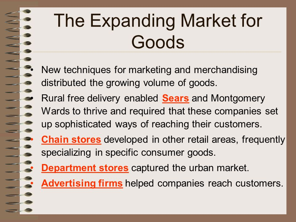 The Expanding Market for Goods