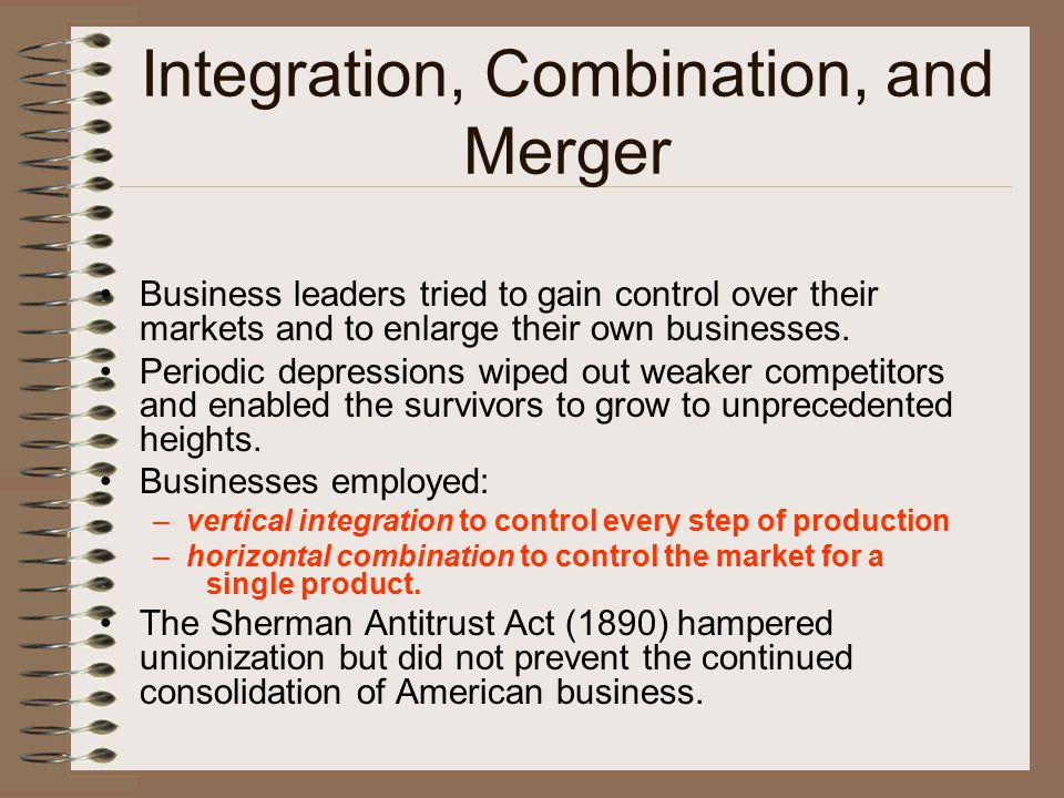 Integration, Combination, and Merger