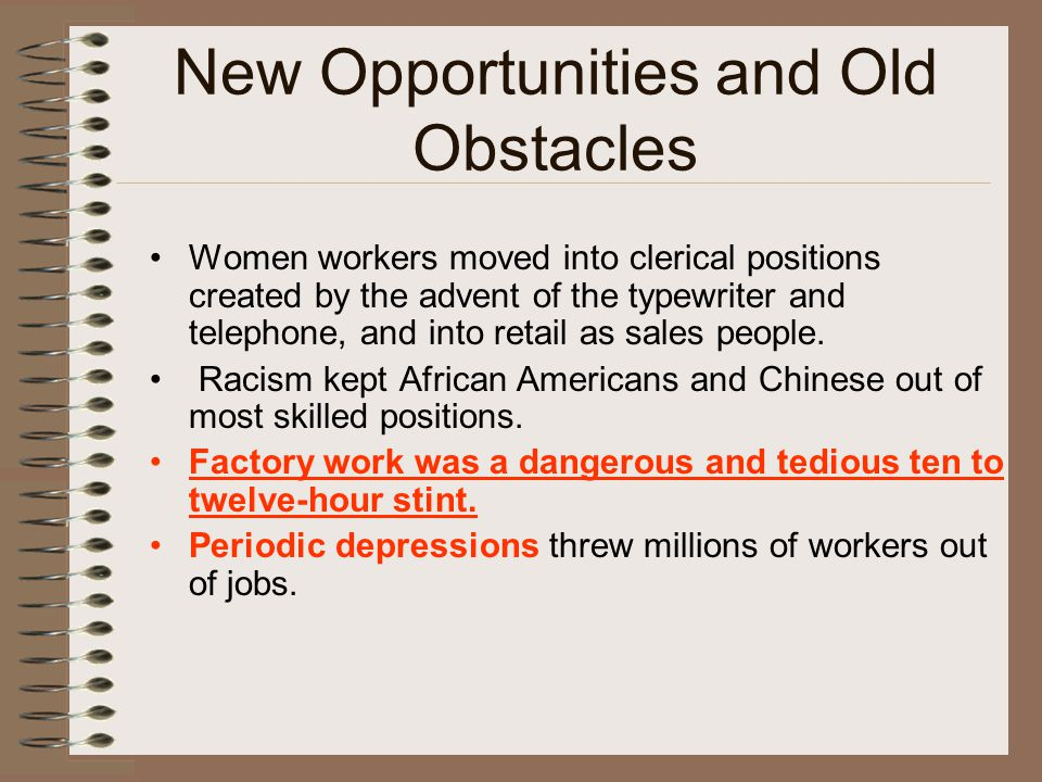 New Opportunities and Old Obstacles
