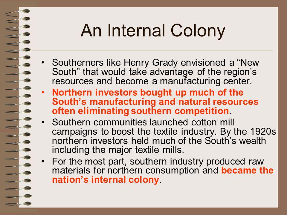 An Internal Colony