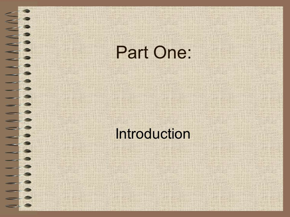 Part One: Introduction