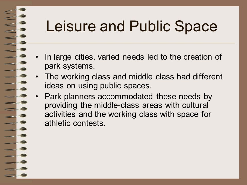 Leisure and Public Space