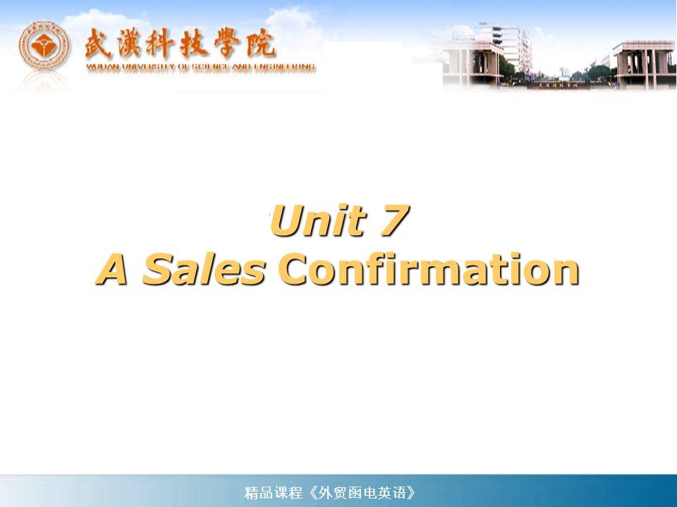 Unit 7 A Sales Confirmation
