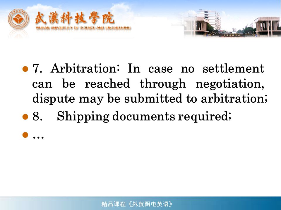 8. Shipping documents required; …