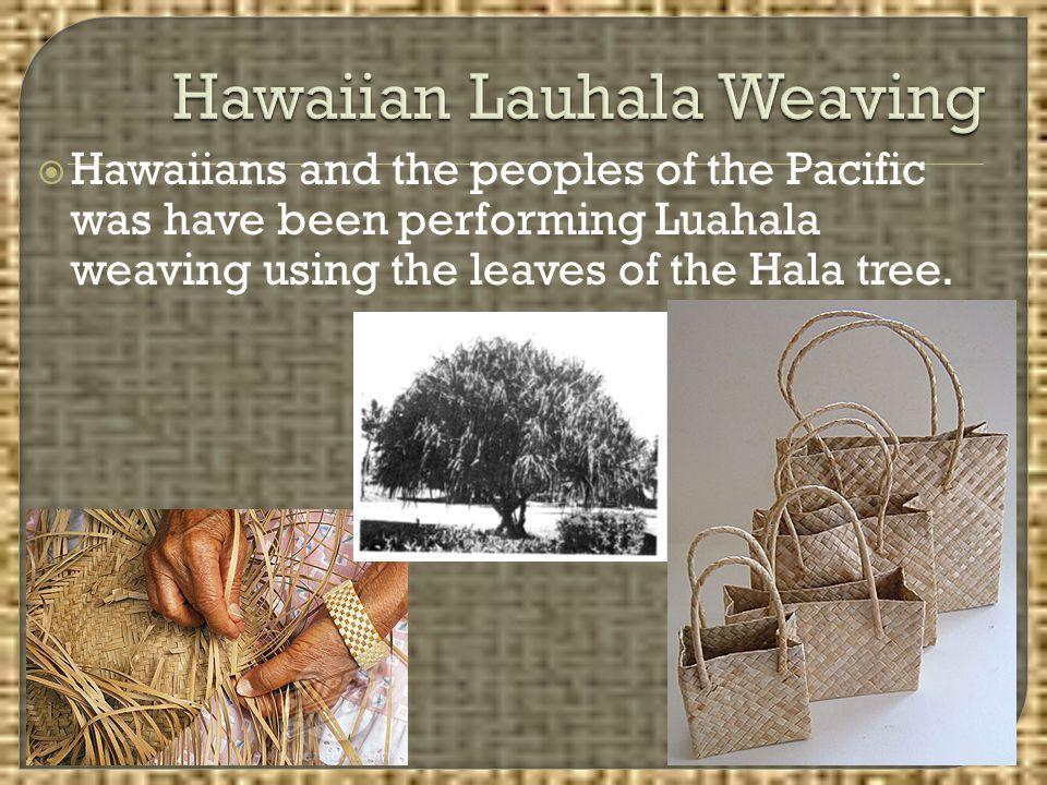 Hawaiian Lauhala Weaving