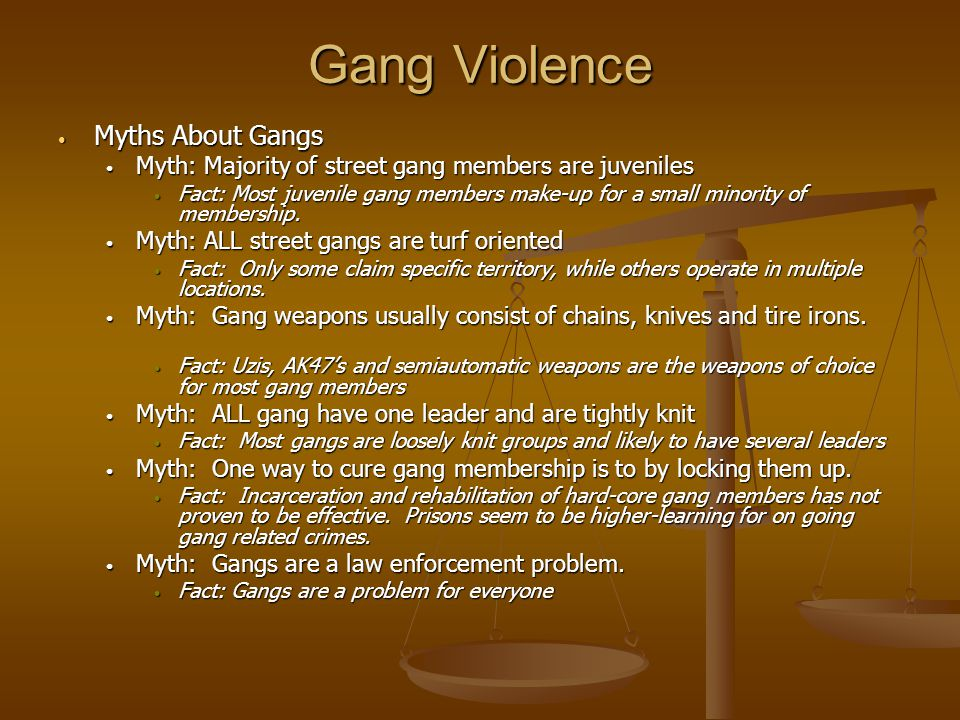 Gang Violence Myths About Gangs