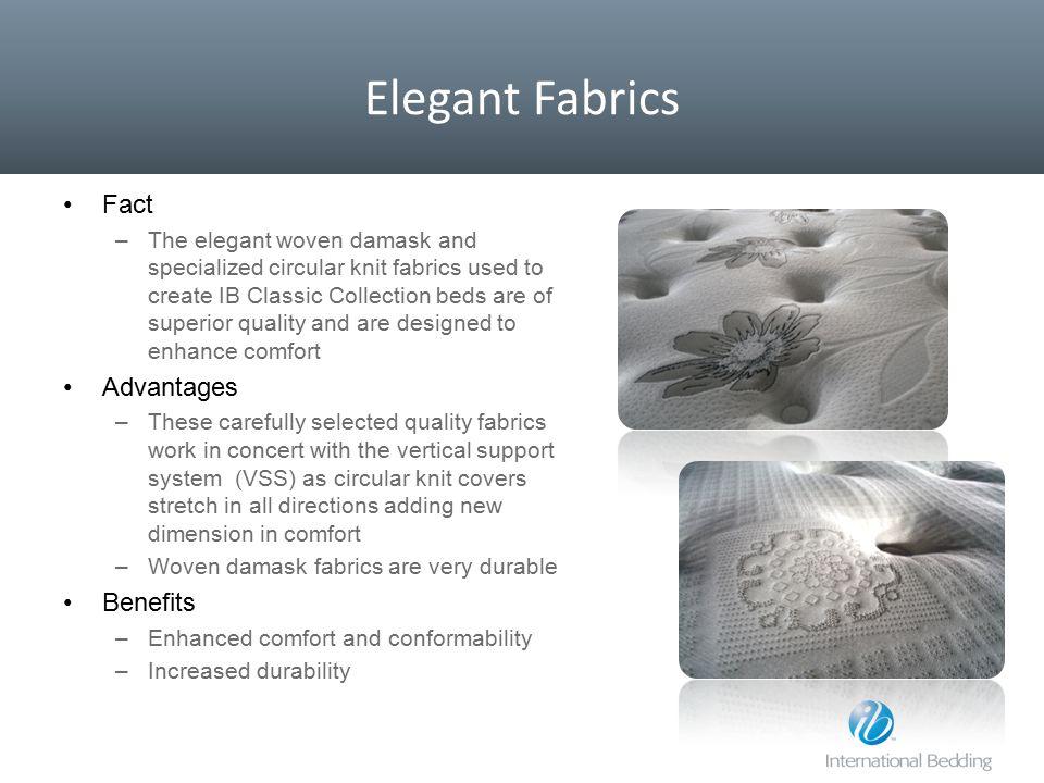 Elegant Fabrics Fact Advantages Benefits