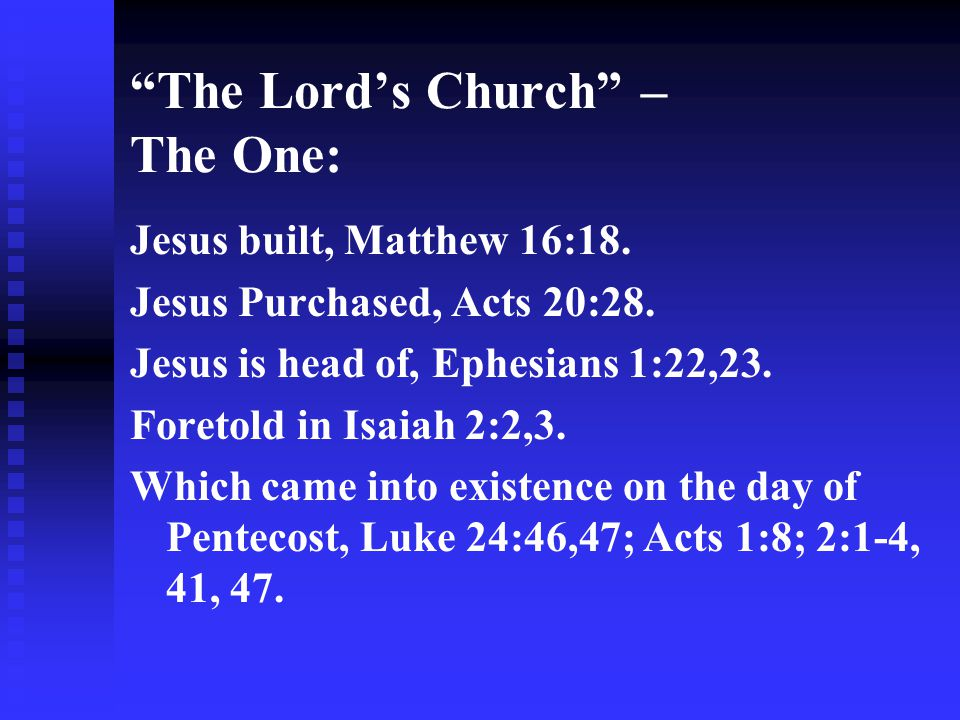 The Lord's Church – The One: