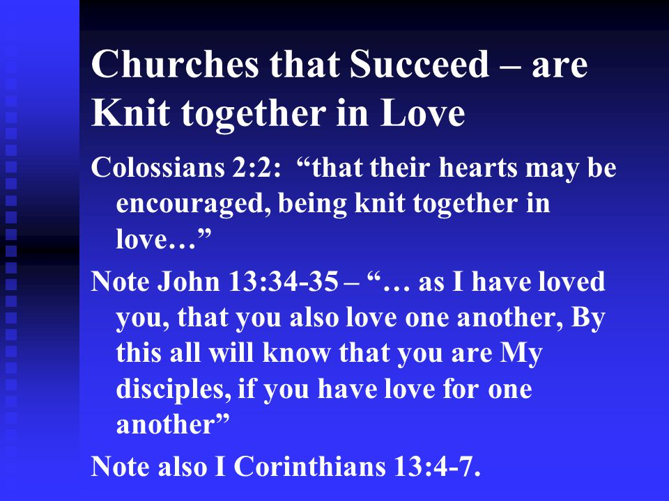 Churches that Succeed – are Knit together in Love