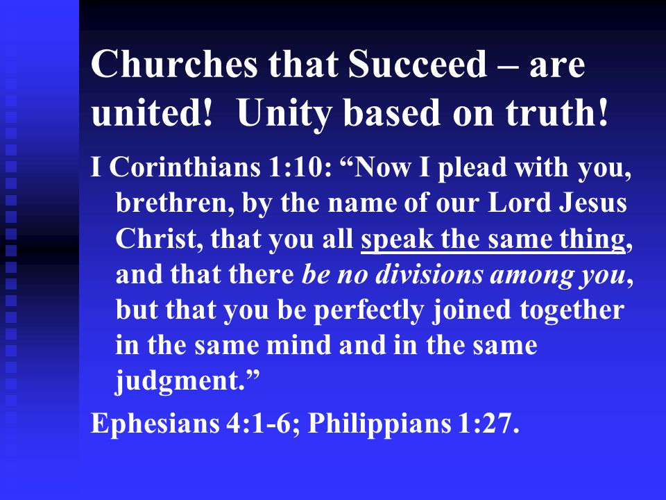 Churches that Succeed – are united! Unity based on truth!