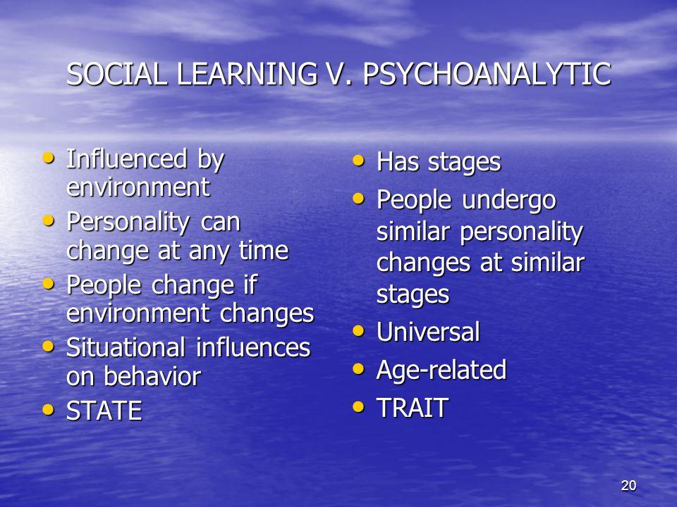 SOCIAL LEARNING V. PSYCHOANALYTIC