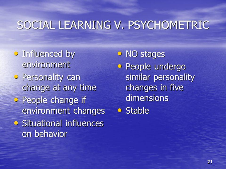 SOCIAL LEARNING V. PSYCHOMETRIC